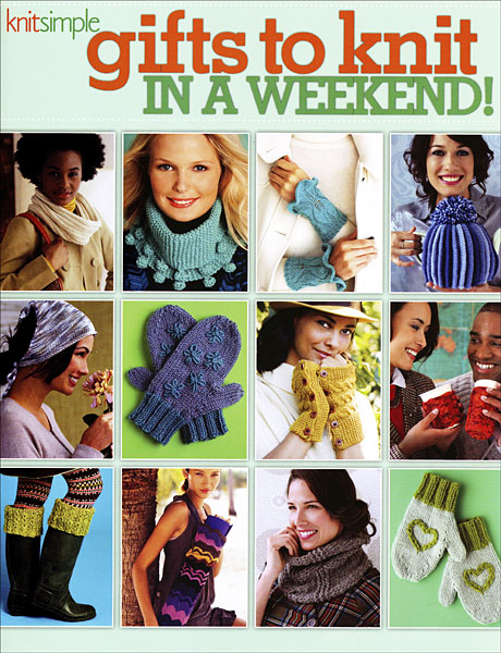 Knit Simple Gifts to Knit in a Weekend