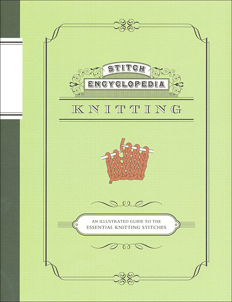 Knitting Stitches Encyclopedia : Stitch Encyclopedia - Knitting from KnitPicks.com Knitting by Bunka Gakuen On...
