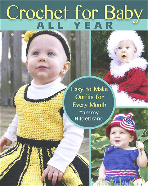 Crochet for Baby All Year