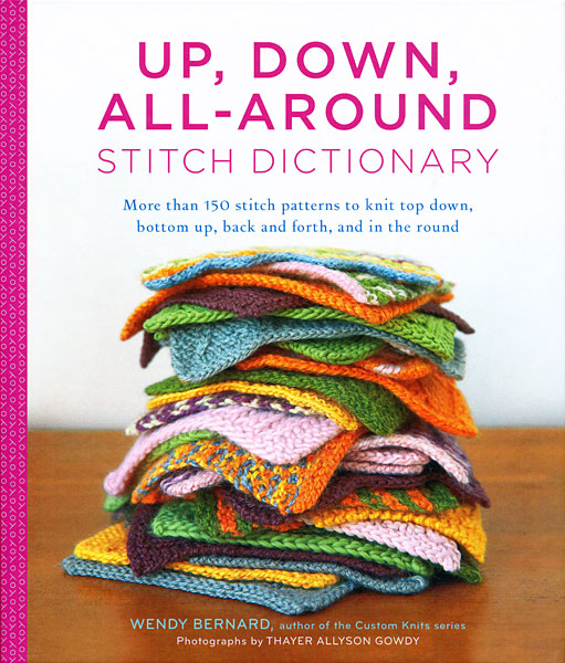 Up, Down, All-Around Stitch Dictionary from KnitPicks.com Knitting by Wendy B...