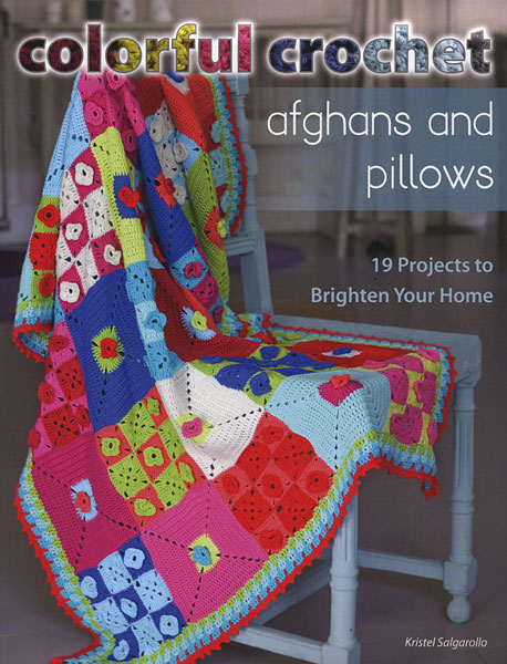 Colorful Crochet Afghans And Pillows From Knitpicks Com