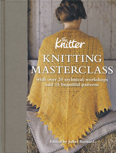 The Knitter Knitting Masterclass