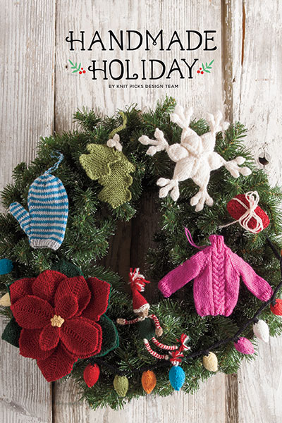 Knit Picks' Handmade Holiday Collection