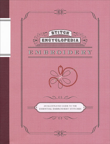 Stitch Encyclopedia: Embroidery