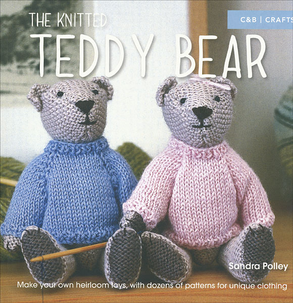 The Knitted Teddy Bear From Knitpicks Knitting By Sandra Polley