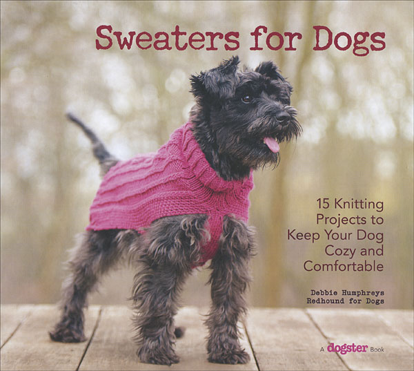 Sweaters For Dogs From Knitpicks Knitting By Debbie Humphreys On