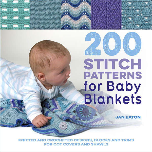 200 Stitch Patterns for Baby Blankets