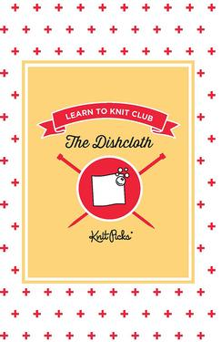 Learn to Knit Club - The Dishcloth eBook