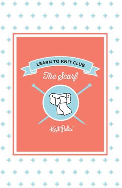 Learn to Knit Club - The Scarf eBook