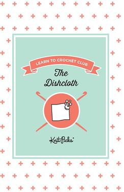 Learn to Crochet - The Dishcloth