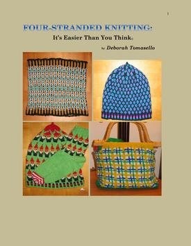 Four-Stranded Knitting: It's Easier Than You Think eBook