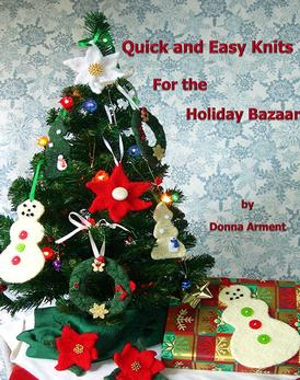Quick and Easy Knits for the Holiday Bazaar