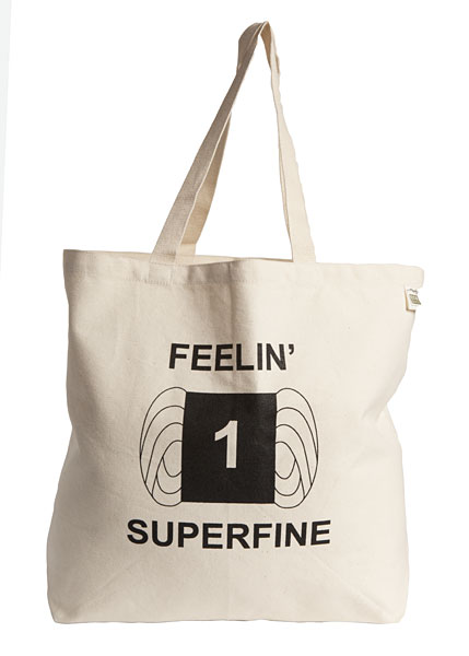 Superfine Tote Bag