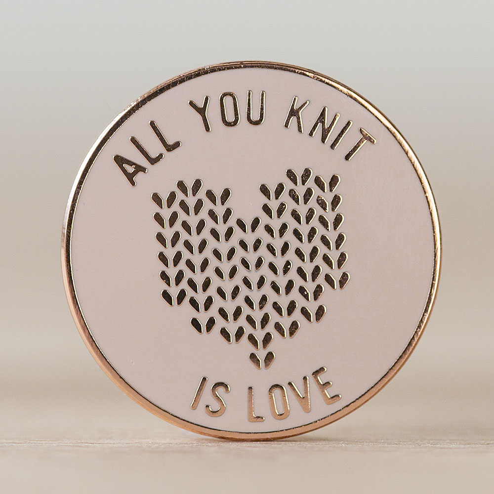 All You Knit is Love Enamel Pin