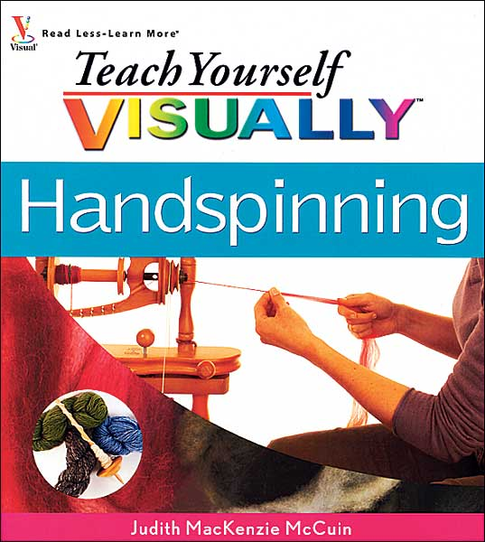 Teach Yourself Visually: Handspinning