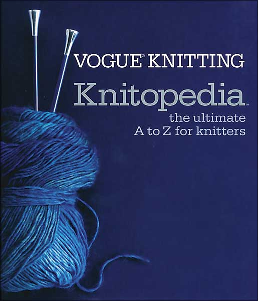 Vogue Knitting Knitopedia