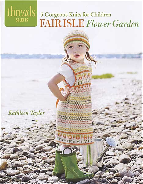 Threads Selects Fair Isle Flower Garden