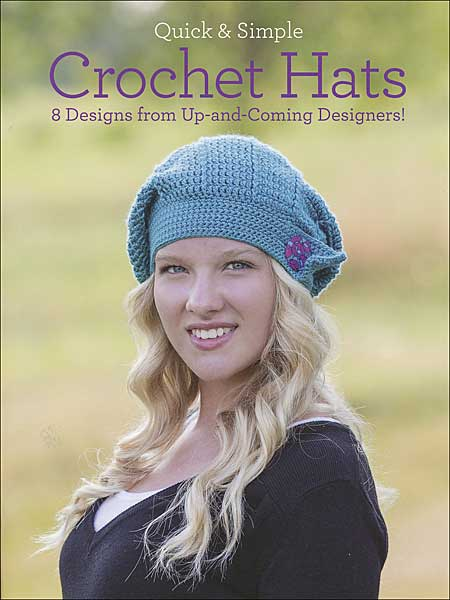 Quick & Simple: Crochet Hats