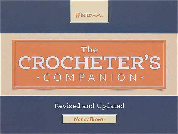 The Crocheter's Companion, Revised & Updated