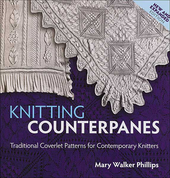 Knitting Counterpanes (New & Expanded Edition)