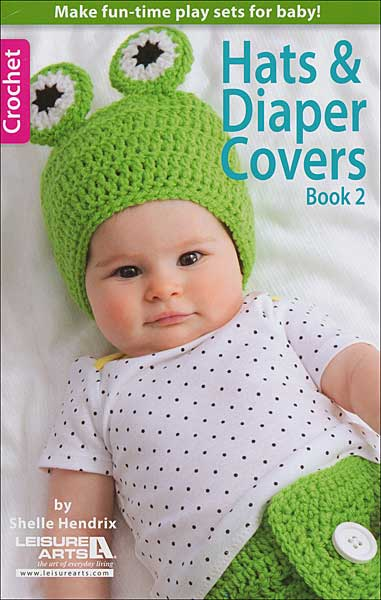 Hats & Diaper Covers Book 2