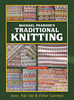 Michael Pearson's Traditional Knitting (new & expanded)