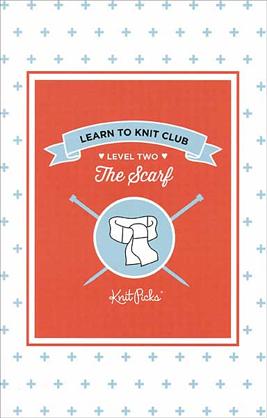 Learn to Knit Club: The Scarf Booklet