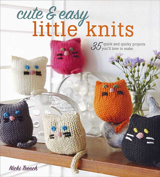 Cute & Easy Little Knits