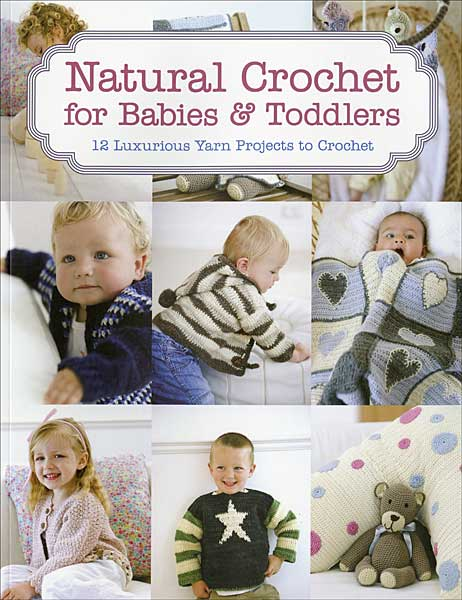 Natural Crochet for Babies & Toddlers