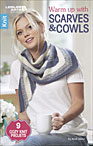 Warm up with Scarves and Cowls