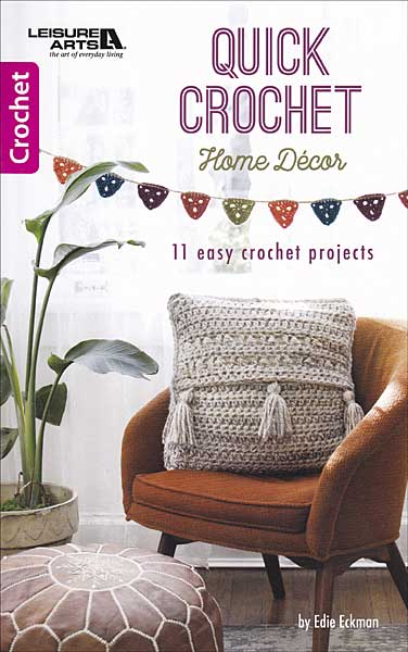Quick Crochet Home Decor