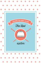 Learn to Knit Club - The Hat eBook Pattern
