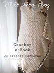 While They Play Crochet eBook