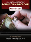 Knitting in the Round on Magic Loop Video eBook