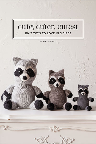 Cute, Cuter, Cutest Knit Toys to Love in 3 Sizes eBook