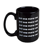 Just One More Row 16 oz Mug - Black
